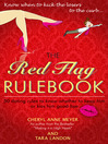 The Red Flag Rulebook (MP3): 50 Dating Rules to Know Whether to Keep Him or Kiss Him Good-Bye
